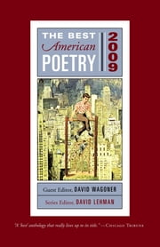 The Best American Poetry 2009 - Series Editor David Lehman ebook by David Wagoner,David Lehman