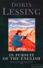 In Pursuit of the English ebook by Doris Lessing