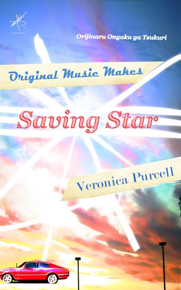 Saving Star - Original Music Makes, #1 ebook by Veronica Purcell