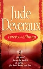 Forever and Always ebook by Jude Deveraux