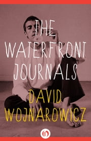 The Waterfront Journals ebook by David Wojnarowicz