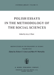 Polish Essays in the Methodology of the Social Sciences ebook by J. Wiatr