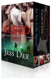 Speed: The Rock Star Collection ebook by Jess Dee