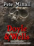 Doyle and Wells ebook by Pete Minall