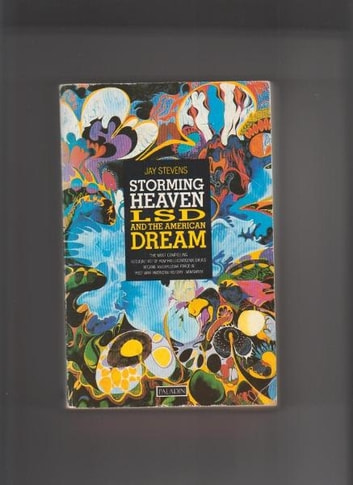 Storming Heaven - LSD and the American Dream eBook by Jay Stevens
