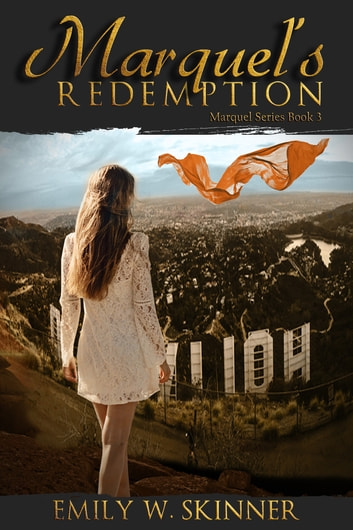 Marquel's Redemption - Book 3 - (Book 3) in the Marquel Series ebook by Emily Skinner