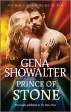 Prince of Stone ebook by Gena Showalter