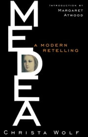 Medea ebook by Christa Wolf