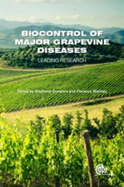 Biocontrol of Major Grapevine Diseases - Leading Research ebook by Stéphane Compant, Florence Mathieu