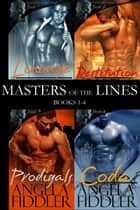 Masters of the Lines ebook by Angela Fiddler
