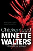 Chickenfeed - A Quick Read ebook by Minette Walters