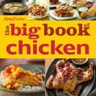 Betty Crocker The Big Book of Chicken ebook by Betty Crocker