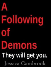 A Following Of Demons ebook by Jessica Cambrook