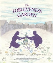 The Forgiveness Garden ebook by Lauren Thompson