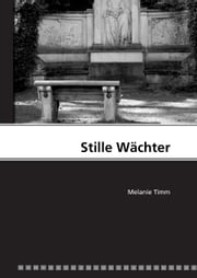 Stille Wächter ebook by Melanie Timm
