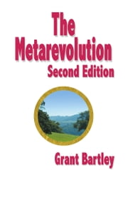 The Metarevolution (2nd Edition) ebook by Grant Bartley