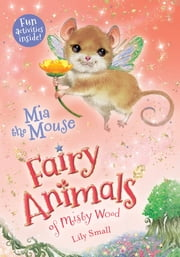 Mia the Mouse ebook by Lily Small