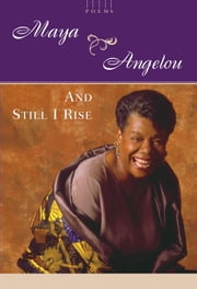 And Still I Rise - A Book of Poems ebook by Maya Angelou