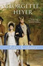 False Colours ebook by Georgette Heyer
