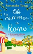 One Summer in Rome 電子書 by Samantha Tonge