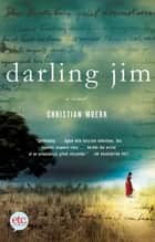 Darling Jim - A Novel ebook by