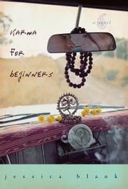 Karma for Beginners ebook by Jessica Blank