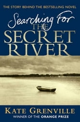 Searching for the Secret River ebook by Kate Grenville
