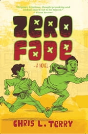 Zero Fade ebook by Chris L Terry