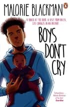 Boys Don't Cry ebook by Malorie Blackman