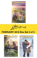 Harlequin Love Inspired February 2018 - Box Set 2 of 2 ebook by Carolyne Aarsen, Ruth Logan Herne, Mia Ross