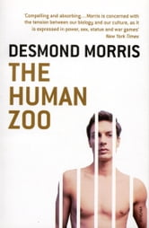 The Human Zoo ebook by Desmond Morris