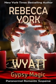 Wyatt ebook by Rebecca York