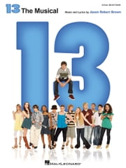 13: The Musical (Songbook) ebook by Jason Robert Brown