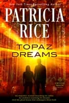 Topaz Dreams ebook by Patricia Rice