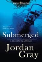 Submerged ebook by Jordan Gray