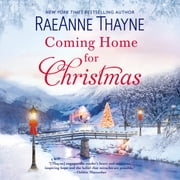 Coming Home for Christmas audiobook by RaeAnne Thayne