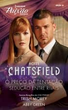 Hotel Chatsfield 3 de 4 ekitaplar by Trish Morey, Abby Green