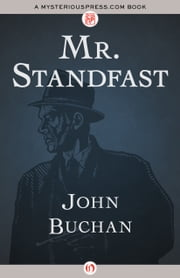 Mr. Standfast ebook by John Buchan