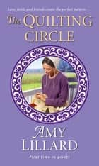 The Quilting Circle ebook by Amy Lillard