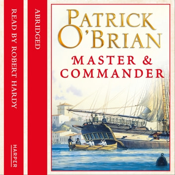 Master and Commander audiobook by Patrick O'Brian,Neville Teller