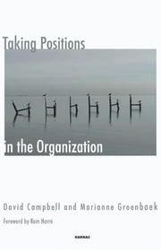 Taking Positions in the Organization ebook by Campbell,Groenbaek