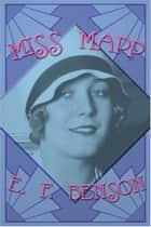 Miss Mapp ebook by E. F. Benson