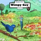 Diary of a Wimpy Guy - A Secret from the Past audiobook by Jeff Child