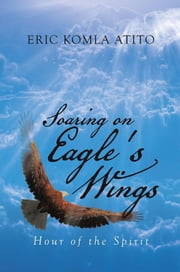 SOARING+ON+EAGLE'S+WINGS