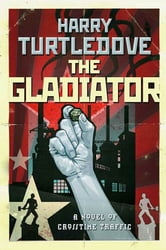 The Gladiator ebook by Harry Turtledove