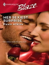 Her Sexiest Surprise ebook by Dawn Atkins