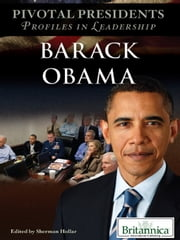 Barack Obama ebook by Britannica Educational Publishing,Hollar,Sherman
