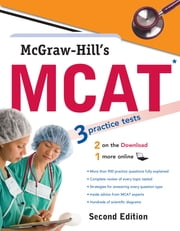 McGraw-Hill's MCAT, Second Edition ebook by George J. Hademenos,Candice McCloskey Campbell,Shaun Murphree,Jennifer M. Warner,Kathy A. Zahler