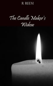 The Candle Maker's Widow ebook by R Reem