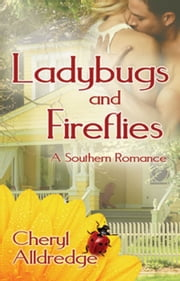Ladybugs and Fireflies ebook by Cheryl Alldredge